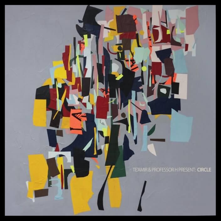 Te'Amir & Prof H. Present: Circle LP