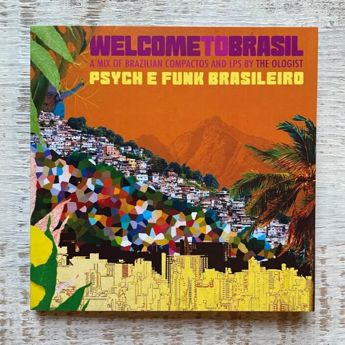 the Ologist: Welcome To Brasil – Psych e Funk Brasileiro